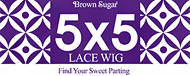 Brown Sugar 5x5 Lace Wig