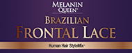 Melanin Queen Frrontal Lace